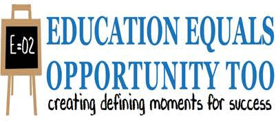 Education Equals Opportunity Too